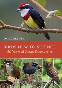 Birds New to Science: 50 Years of Avian Discoveries