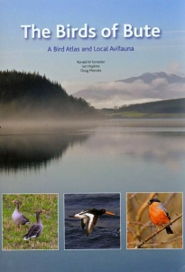 The Birds of Bute: A Bird Atlas and Local Avifauna