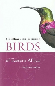 Collins Field Guide Birds of Eastern Africa