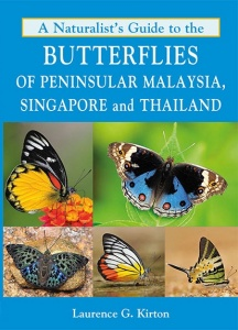 A Naturalist's Guide to the Butterflies of Peninsular Malaysia, Singapore and Thailand