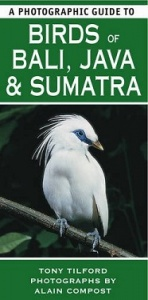 A Photographic Guide to Birds of Bali, Java, Sumatra