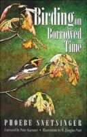 Birding on Borrowed Time by Phoebe Snetsinger