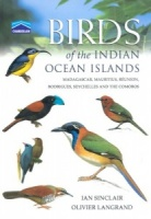 Birds of the Indian Ocean Islands: Madagascar, Mauritius, Réunion, Rodrigues, Seychelles and the Comoros