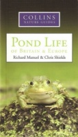 Collins Nature Guide - Pond Life of Britain & Europe