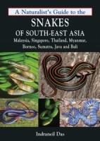 A Naturalist's Guide to the Snakes of South-East Asia