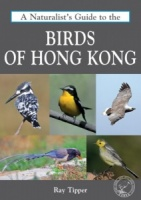 A Naturalist's Guide to the Birds of Hong Kong