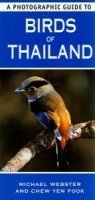 A Photographic Guide to Birds of Thailand