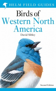 Sibley Field Guide to Birds of Western North America - Second Edition