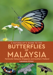 A Naturalist's Guide to the Butterflies of Malaysia (2nd edition)