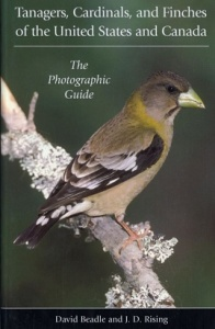 Tanagers, Cardinals and Finches of the United States and Canada: The Photographic Guide