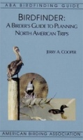 Birdfinder: A Birder's Guide to Planning North America Trips