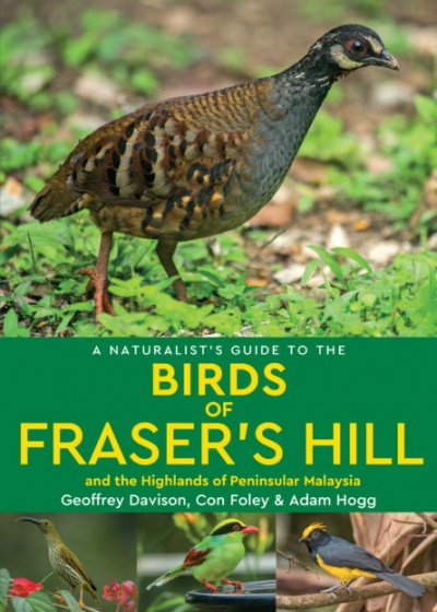 A Naturalist's Guide to the Birds of Fraser's Hill