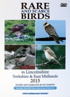 Rare and Scarce Birds in Lincolnshire, Yorkshire & East Midlands 2015 DVD